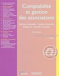 Comptabilité et gestion des associations 2005 : Système comptable Gestion financière Analyse et contrôle de gestion par Christophe Jaouën