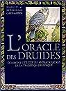 L'oracle des druides : Comment utiliser les animaux sacrés de la tradition druidique par Carr-Gomm