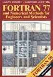 img - for FORTRAN 77 and Numerical Methods for Engineers and Scientists book / textbook / text book
