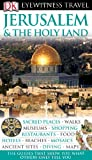 DK Eyewitness Travel Guide: Jerusalem & the Holy Lands