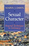 Sexual Character, Marva J. Dawn, 0802807003