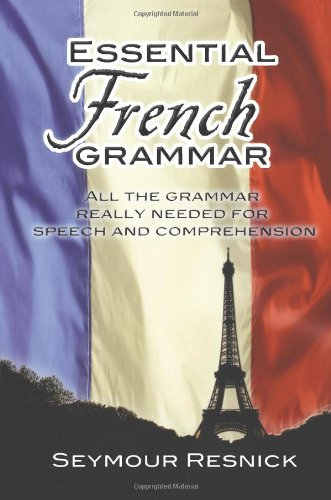 Essential French Grammar (Dover Language Guides Essential Grammar) (Best French English Dictionary)