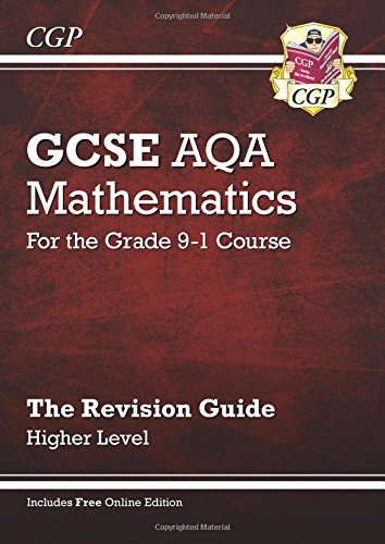 GCSE Maths AQA Revision Guide: Higher - for the Grade 9-1 Course (with Online (Aqa Revision Guide)
