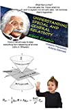 UNDERSTANDING SPECIAL AND GENERAL RELATIVITY: modern physics