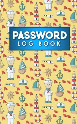Download Password Log Book: Address Book Password Keeper, Password Journal, Large Print Password Book, Password Organizer Alphabetical, Cute Navy Cover (Password Log Books) (Volume 54) PDF