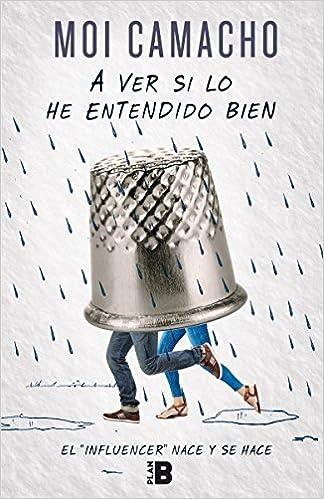 Libro Moi Camacho A ver si lo he entendido bien