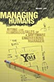 Managing Humans, Michael Lopp, 159059844X