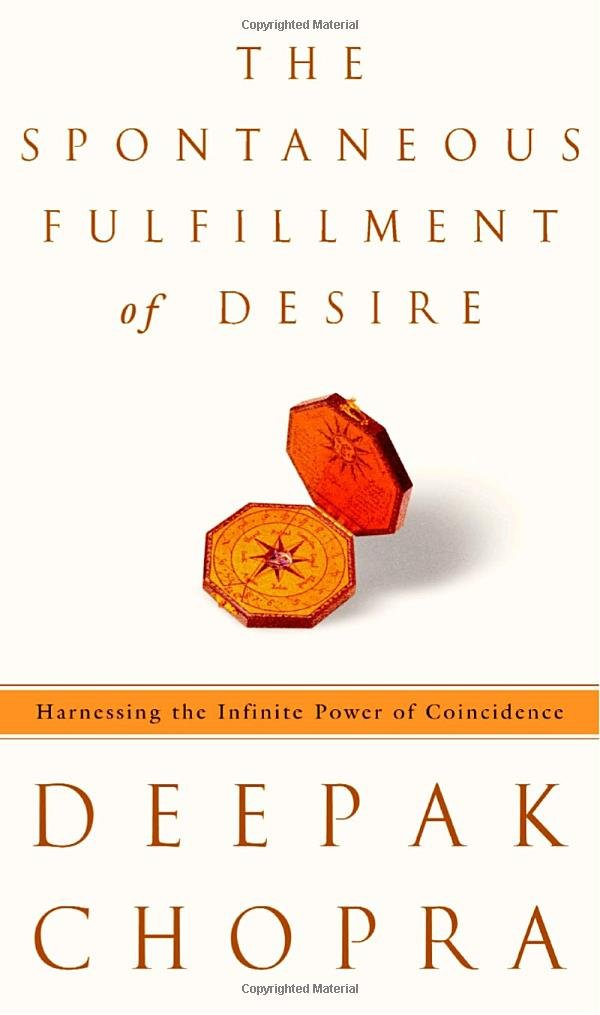 The Spontaneous Fulfillment of Desire: Harnessing