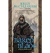 [Bared Blade: A Fallen Blade Novel] [by: Kelly McCullough]