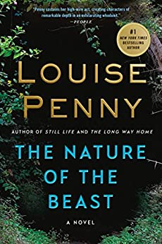 The Nature of the Beast: A Chief Inspector Gamache Novel by [Penny, Louise]