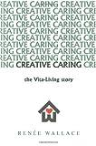 Creative Caring, Renée Wallace, 1426927290