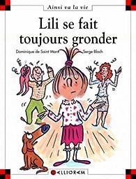 Lili se fait toujours gronder par Dominique de Saint-Mars