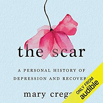 Amazon com: The Scar: A Personal History of Depression and