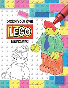 Design your own LEGO Minifigures!: 60 pages of Blank LEGO ...