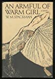 An Armful of Warm Girl, W. M. Spackman, 0394500008