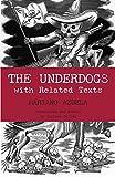 The Underdogs, Mariano Azuela, 0872208346