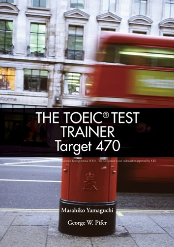 TOEIC Test Trainer Target 470 Text (96 pp) with Audio CD