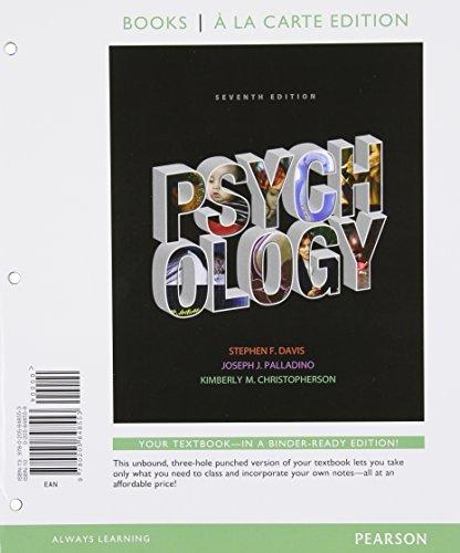 Psychology, Books a la Carte Edition (7th Edition) by Stephen F. Davis (2012-08-03)