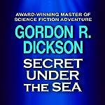 Secret Under the Sea | Gordon R. Dickson