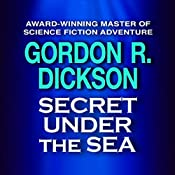 Secret Under the Sea | Gordon R. Dickson