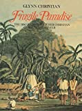 A Fragile Paradise: The Discovery of Fletcher Christian Bounty Mutineer
