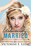 Reluctantly Married (The Married Series Book 2)