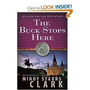 The Buck Stops Here (The Million Dollar Mysteries) Mindy Starns Clark