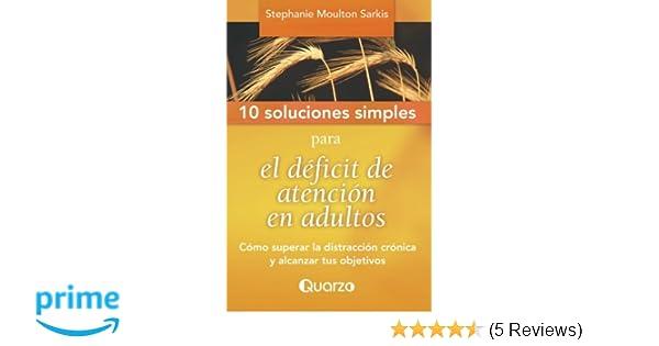 fc6f0b4eeb08e 10 Soluciones Simples para el deficit de atencion en adultos: Como ...