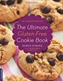 The Ultimate Gluten-Free Cookie Book, Roben Ryberg, 0738213764