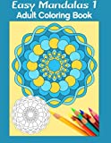 img - for Easy Mandalas 1: Adult Coloring Book book / textbook / text book