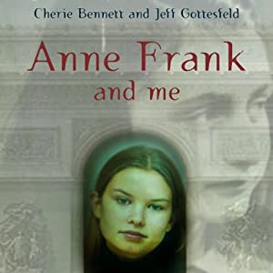 Anne Frank and Me Audiobook