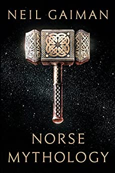 Norse Mythology by [Gaiman, Neil]