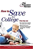 img - for How to Save for College (College Admissions Guides) by Joseph Russo Jim Belvin (2004-10-12) Paperback book / textbook / text book
