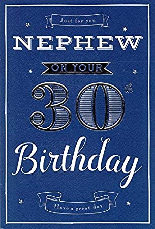 Just For You Nephew On Your 30th Birthday Card