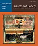 img - for Business and Society: A Strategic Approach to Social Responsibility by Debbie Thorne McAlister (2004-02-09) book / textbook / text book
