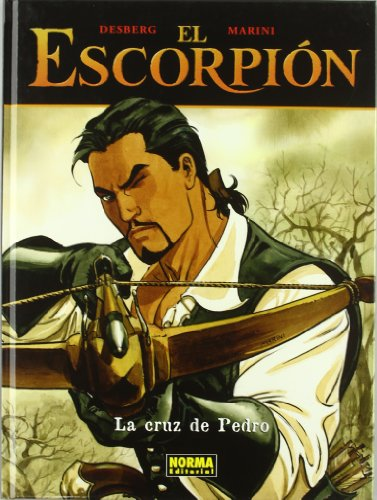 Descargar Libro Escorpion, El 3 - La Cruz De Pedro -el Escorpion Desberg