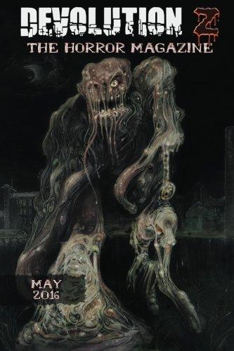 Devolution Z May 2016: The Horror Magazine (Volume 10)