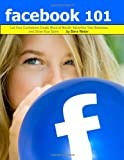 Facebook 101, Steve Weber and Laurie Jackson, 1936560127