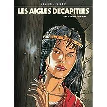 Les Aigles décapitées T13 : La princesse Mordrie (French Edition)