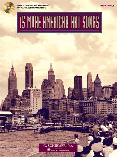 15 More American Art Songs: High Voice With a CD of Piano Accompaniments