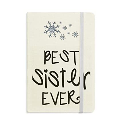 Amazon Family Love Bless Best Sister Quotes Notebook Thick Interesting Snowflake Love Quotes