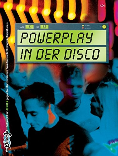 Powerplay in der Disco