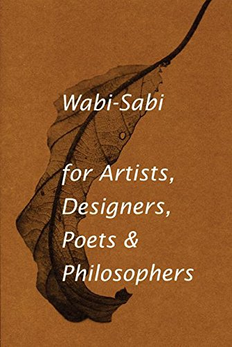 Wabi-Sabi for Artists, Designers, Poets & - Sales Uk Designer