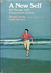 A New Self: Self-Therapy With Transactional Analysis