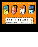 What Type Am I? Discover Who You Really Are
