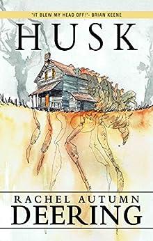 Husk by [Deering, Rachel Autumn]
