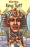 Who Was King Tut?, Roberta Edwards, 0448443600