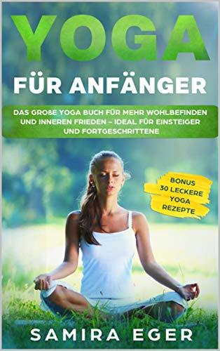 Amazon.com: Yoga für Anfänger: Das große Yoga Buch für mehr ...