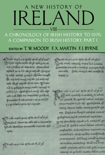 A New History of Ireland, Volume VIII: A Chronology of Irish History to 1976: A Companion to Irish History, Part I (Volume 8)
