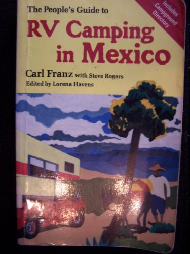 The People's Guide to Rv Camping in Mexico (Carl Rogers Person To Person)